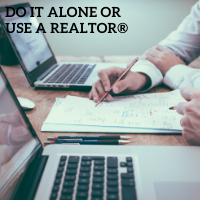 Go it Alone or Use a Realtor
